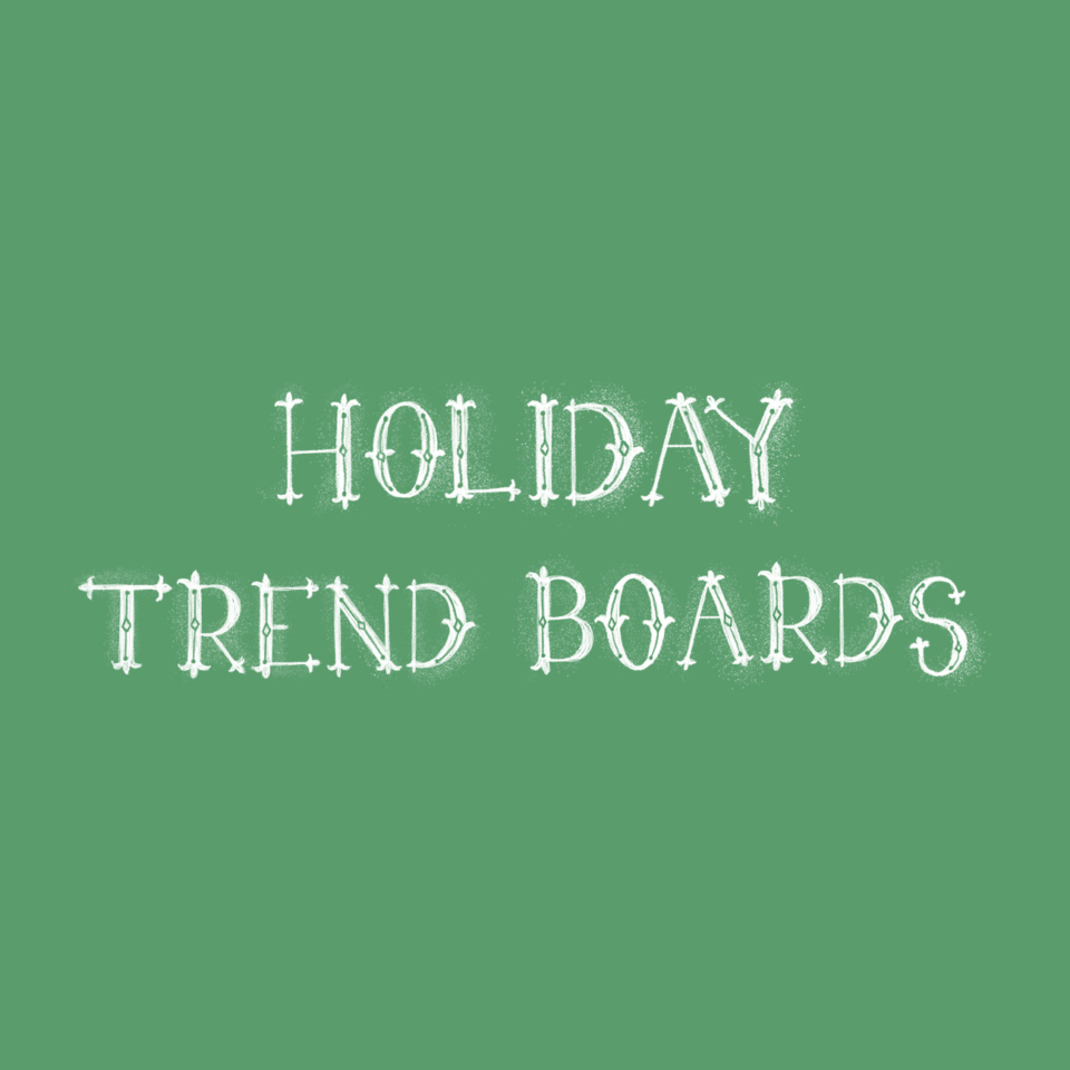 Holiday Trend Board